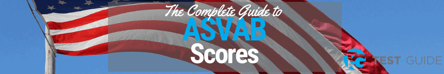 Complete Guide to ASVAB Score [including how to improve your