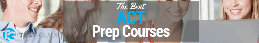 Best ACT Prep Courses