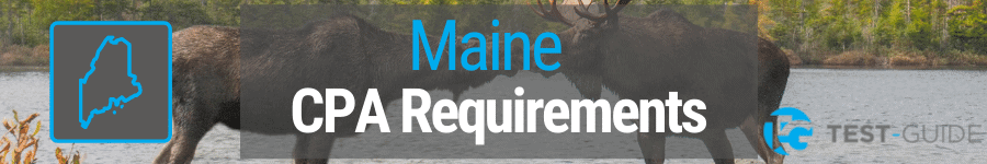 Maine CPA Requirements