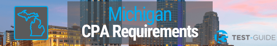 Michigan CPA Requirements
