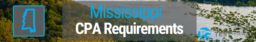Mississippi CPA Requirements