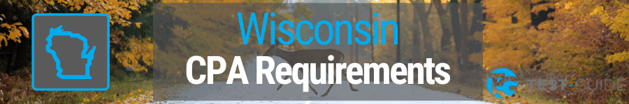 Wisconsin CPA Requirements