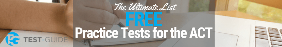 Free Practice Tests for the ACT