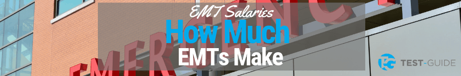 How Much Does An Emt Make >> Emt Salaries Emt Test Test Guide Com