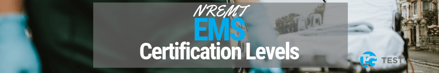 NREMT EMS Certification Levels