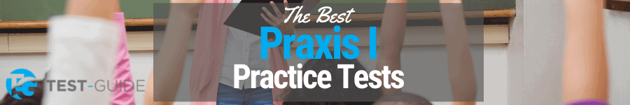 Praxis I Practice Tests