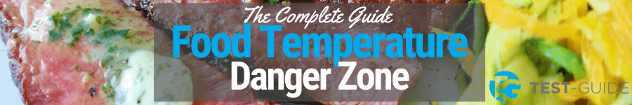 The Food Temperature Danger Zone