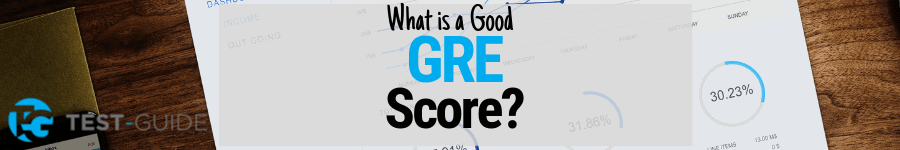 What is a good GRE score