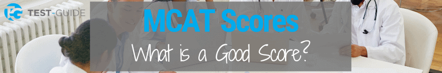 What is a Good MCAT Score?