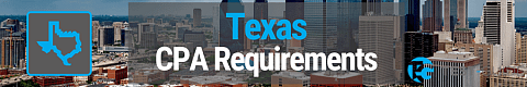 Texas CPA Requirements