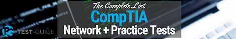 Free CompTIA Network+ Practice Tests [2021]